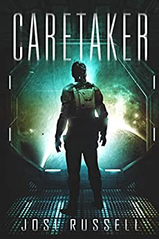 Caretaker (Caretaker Chronicles Book 1) by [Russell, Josi]
