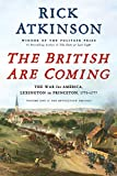 The British Are Coming: The War for America, Lexington to Princeton, 1775-1777 (Revolution Trilogy) 画像