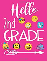 Hello 2nd Grade: School Composition Notebooks