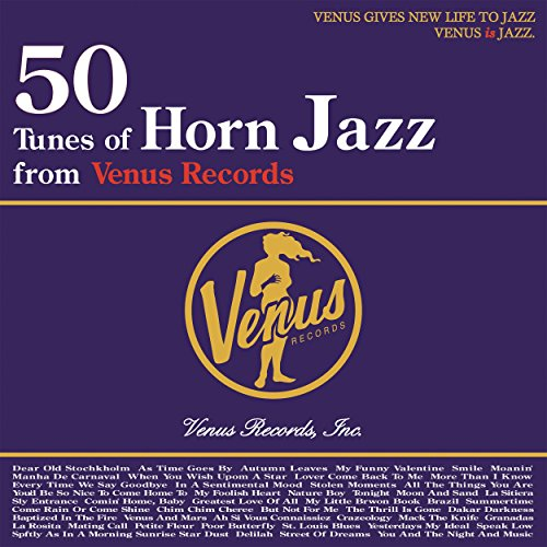 50 Tunes of Horn Jazz from Ven...