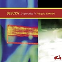 Debussy: Preludes Books 1 & 2 by Philippe Bianconi (2012-09-26)