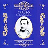 The Early Recordings with Enrico Caruso by VARIOUS ARTISTS (2001-09-04)