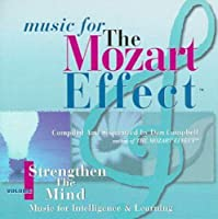 Mozart Effect 1: Strengthen