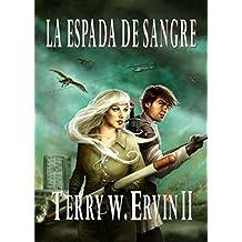 La Espada de Sangre (Spanish Edition)