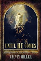 Until He Comes: Daily Inspirations for Those Who Await the Savior