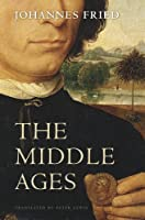 The Middle Ages by Johannes Fried(2015-01-13)