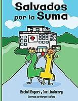 Salvados Por La Suma (Gift of Numbers)