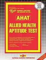 Allied Health Aptitude Test (Admission Test Series)