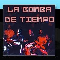 La Bomba De Tiempo by La Bomba De Tiempo
