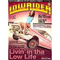 LOWRIDER (ローライダーマガジン) 2008年 08月号 [雑誌]