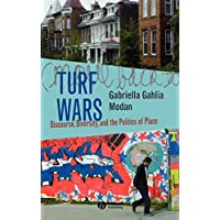 Turf Wars: Discourse, Diversity, and the Politics of Place (New Directions in Ethnography Book 1) (English Edition)