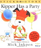 Kipper Has a Party: Sticker Story