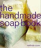 The Handmade Soap Book