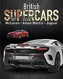 Supercars: British Supercars: McLaren, Aston Martin, Jaguar