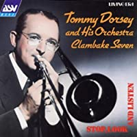 Stop, Look and Listen by Tommy Dorsey