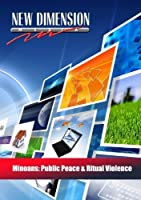 Minoans: Public Peace & Ritual Violence by New Dimension Media