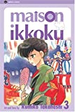 Maison Ikkoku 03. : Home Sweet Home (Maison Ikkoku)
