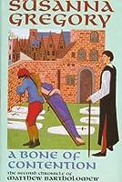 A Bone of Contention (Matthew Bartholomew Chronicle (St. Martin))