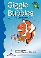 Giggle Bubbles: A Book Of Underwater Jokes (Read-It! Joke Books)