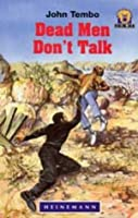 Dead Men Don't Talk (Junior African Writers: Level 4)