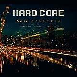 Hard Core-boulez, 石井眞木, E.carter: Onix Ensemble