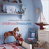 Childhood Treasures: Handmade Gifts for Babies and Children 画像