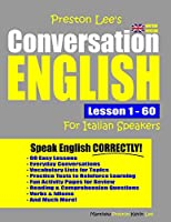 Preston Lee's Conversation English For Italian Speakers Lesson 1 - 60 (British Version)