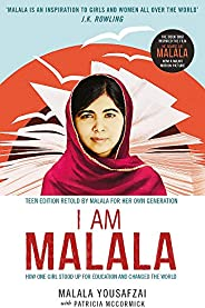 I Am Malala: How One Girl Stood Up for Education and Changed the World; Teen Edition Retold by Malala for her