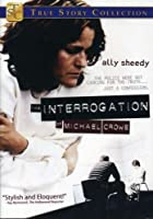 Interrogation of Michael Crowe [DVD] [Import]