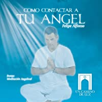 Como Contactar a Tu Angel