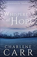 Whispers of Hope (A New Start)