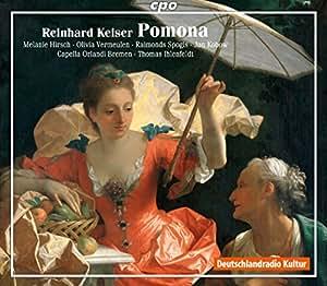 ラインハルト・カイザー:歌劇「ポモナ」(Reinhard Keiser: Pomona)[2CDs]