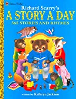 A Story-A-Day: 365 Stories & Rhymes