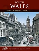 South Wales (Photographic Memories)