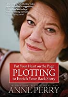 Put Your Heart on the Page: Plotting to Enrich Your Back Story [DVD]