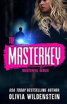 The Masterkey: A Masterful Suspense Thriller: Book 1 by [Wildenstein, Olivia]
