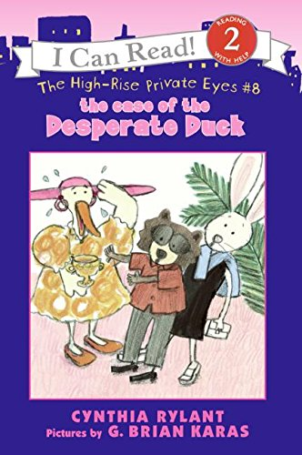 High-Rise Private Eyes #8: The Case of the Desperate Duck (ICan Read. Level 2)の詳細を見る