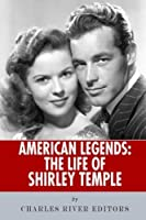 American Legends: The Life of Shirley Temple [並行輸入品]