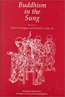 Buddhism in the Sung (Studies in East Asian Buddhism)