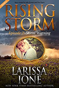 Storm Warning, Season 2, Episode 2 (Rising Storm) by [Ione, Larissa]