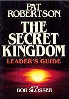 The secret kingdom: Leader's guide