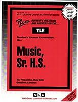 Teacher of Music Vocal and Orchestral Senior High School (Teachers License Examination Series)