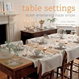 Table Settings: Stylish Entertaining Made Simple 画像