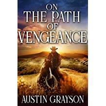 On the Path of Vengeance: A Historical Western Adventure Book
