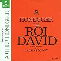 Honegger: Le Roi David - Version Originale