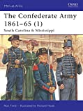 The Confederate Army 1861-65 (1): South Carolina & Mississippi (Men-at-Arms) 画像