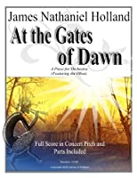 At the Gates of Dawn: A Piece for Orchestra, Featuring the Oboe