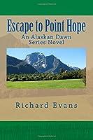 Escape to Point Hope (Alaskan Dawn)