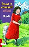 Read It Yourself: Level Four: Heidi (Read It Yourself Level 4)