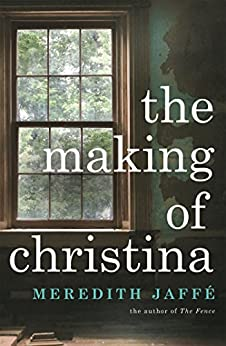 The Making of Christina by [Jaffe, Meredith]